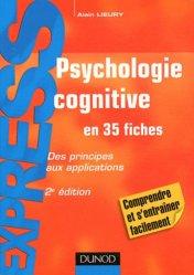 Psychologie cognitive en 35 fiches