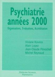 Psychiatrie années 2000 Organisations, Évaluations Accréditation