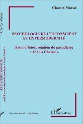 Psychologie de l'inconscient et hypermodernité