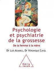 Psychologie et psychiatrie de la grossesse