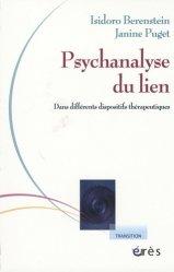 Psychanalyse du lien. Dans différents dispositifs thérapeutiques
