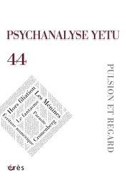 Psychanalyse yetu 44