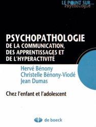 Psychopathologie de la communication, des apprentissages et de l'hyperactivité