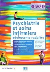 Psychiatrie et soins infirmiers adolescents et adultes