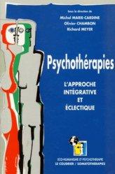 PSYCHOTHERAPIES. L'approche intégrative et éclectique