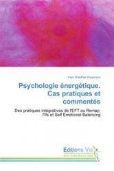 Psychologie énergétique. Cas pratiques et commentés