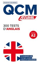 QCM 300 tests d'Anglais A2