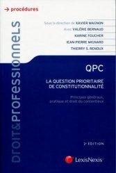 QPC, la question prioritaire de constitutionnalité. Principes généraux, pratique et droit du contentieux, 2e édition