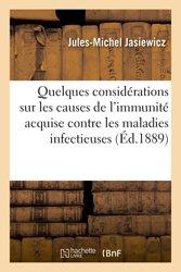 Quelques considérations sur les causes de l'immunité acquise contre les maladies infectieuses