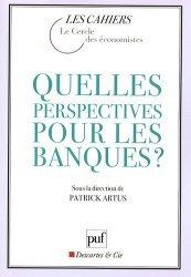 Quelles perspectives pour les banques