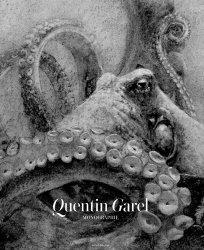 Quentin Garel. Monographie