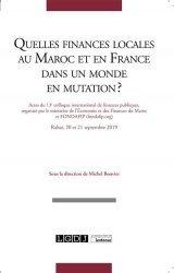 Quelles finances locales au Maroc et en France dans un monde en mutation