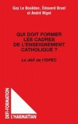Qui doit former les cadres de l'enseignement catholique