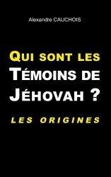 Qui sont les témoins de Jéhovah