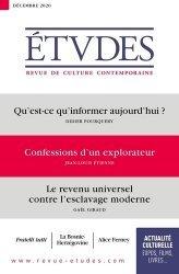 Qu'est-ce qu'informer aujourd'hui ? ; Confessions d'un explorateur ; Le revenu universel contre l'esclavage moderne