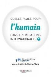 Quelle place pour l'humain dans les relations internationales