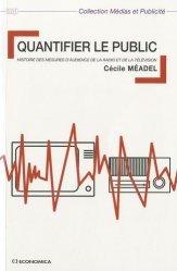 Quantifier le public