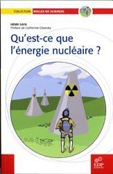 Qu' est-ce que l'énergie nucléaire