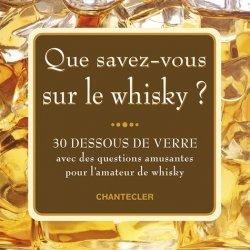 Que savez-vous sur le whisky