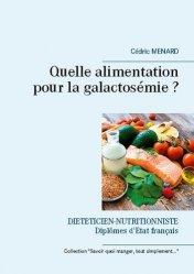 Quelle alimentation pour la galactosémie