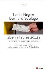 Quel rail après 2012
