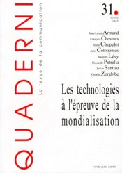 Quaderni N° 31 Hiver 1997 : Les technologies à l'épreuve de la mondialisation