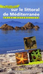 Quelques pas... sur le littoral de Méditerranée