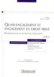 Quasi-engagement et engagement en droit privé. Recherches sur les sources de l'obligation