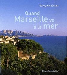 Quand Marseille va à la mer
