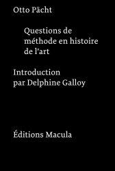 Questions de méthode en histoire de l'art. 3e édition