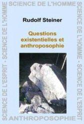 Questions existentielles et anthroposophique