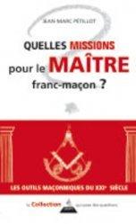 Quelles missions pour le Maître franc-maçon