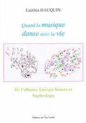 Quand la musique danse avec la vie