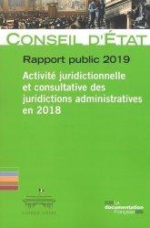 Rapport public 2019. Activité juridictionnelle et consultative des juridictions administratives 2018