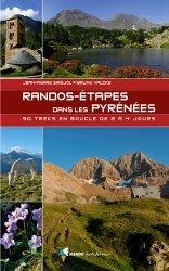 Randos-étapes dans les Pyrénées. 30 treks en boucle de 2 à 4 jours