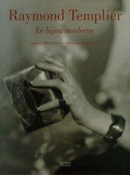 Raymond Templier. Le bijou moderne