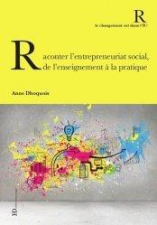 Raconter l'entrepreneuriat social, de l'enseignement à la pratique