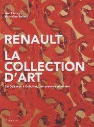 Renault, la collection d'art. De Doisneau à Dubuffet, une aventure pionnière