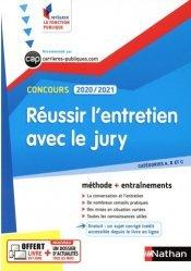Réussir l'entretien avec le jury. Edition 2020-2021