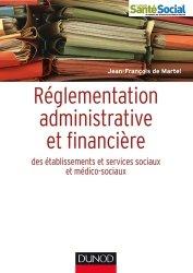 Réglementation administrative et financière des ESMS