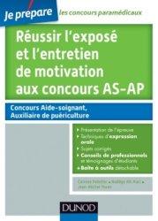 Réussir l'exposé et l'entretien de motivation aux concours AS-AP