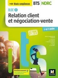 Relation client et négociation-vente Bloc 1 BTS  NDRC 1re et 2e années