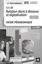 Relation client à distance et digitalisation Bloc 2 BTS NDRC 1re et 2e années