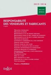 Responsabilité des vendeurs et fabricants. 5e édition revue et augmentée
