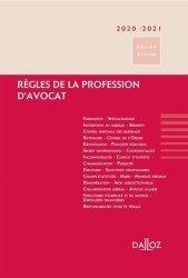 Règles de la profession d'avocat. Edition 2020-2021