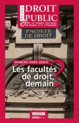 Revue du droit public N° Hors-série : Les facultés de droit, demain