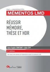 Réussir mémoire, thèse et HDR. 6e édition