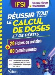 Réussir tout le calcul de doses en 28 fiches et 80 entraînements / UE 4.4 et 2.11