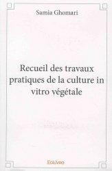 Recueil des travaux pratiques de la culture in vitro végétale