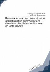 Réseaux locaux de communication et participation communautaire dans les collectivités territoriales
